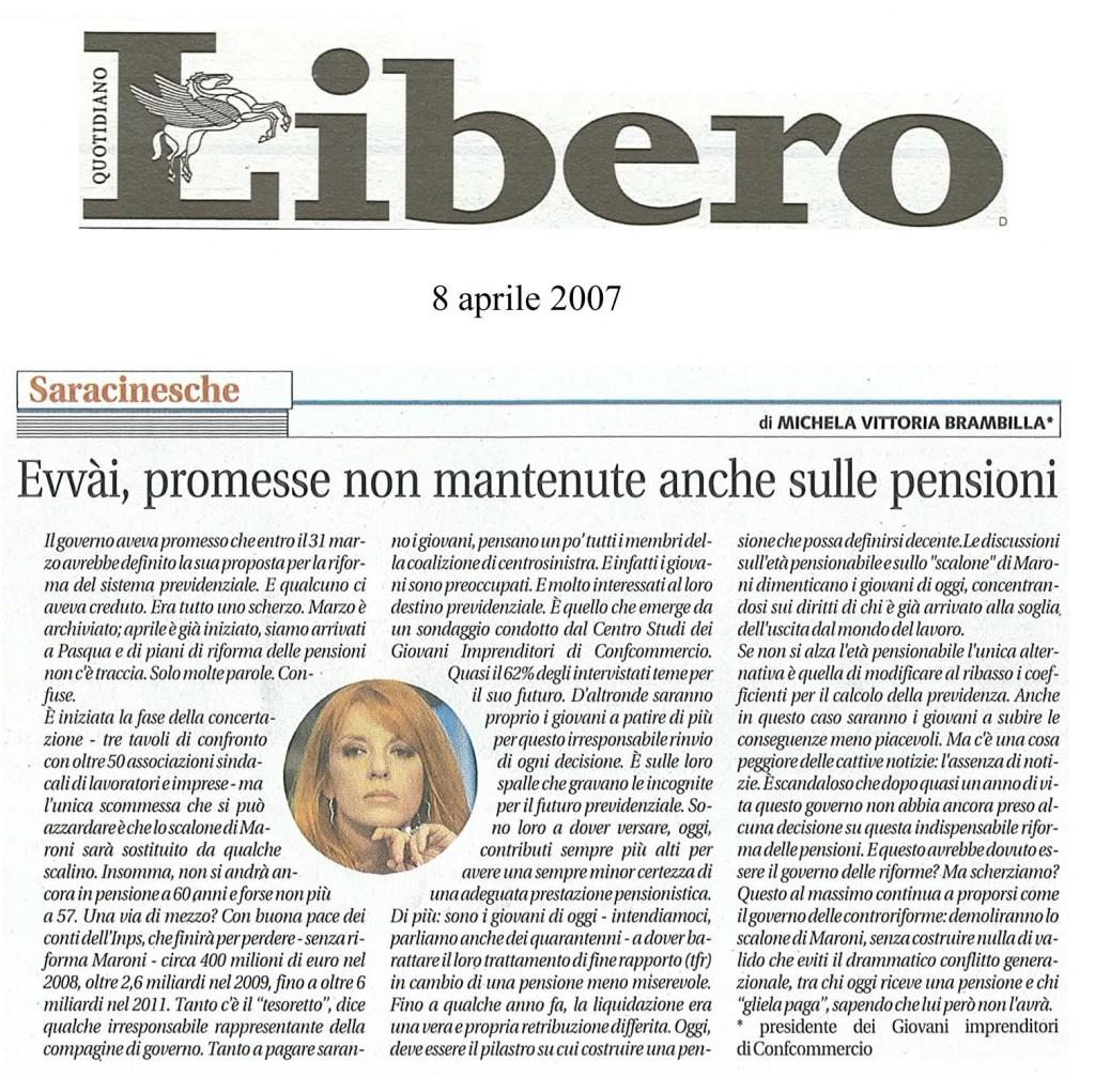 rassegna_old_08apr07_Libero_p11_Evvai_promesse_non_mantenute_anche_sulle_pensioni